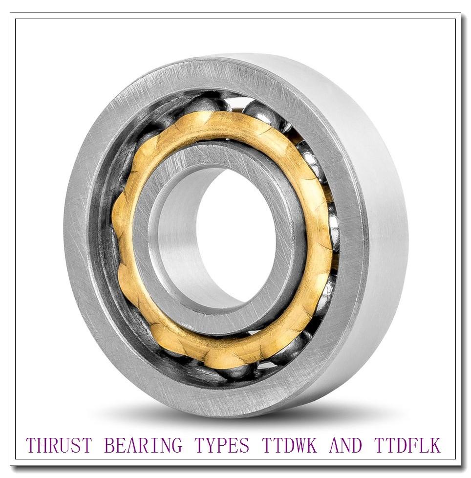 T12100e THRUST BEARING TYPES TTDWK AND TTDFLK