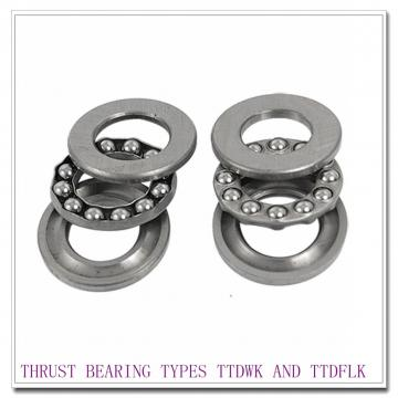 T10250Fe THRUST BEARING TYPES TTDWK AND TTDFLK